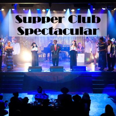 Supper Club Spectacular Vancouver Show