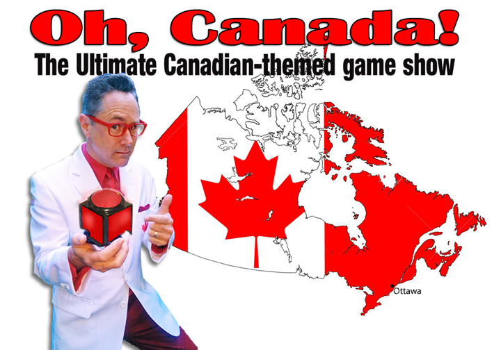 Oh Canada Vancouver Game Show